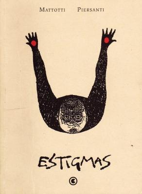 Estigmas, Lorenzo Mattotti e Claudio Piersanti