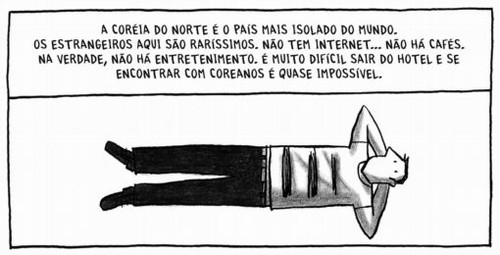 O isolamento da Coréia do Norte, em Pyongyang, de Guy Delisle