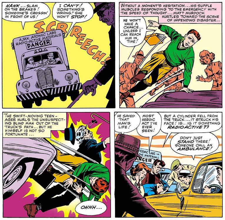 A origem do Demolidor, ao salvar um idoso do atropelamento, Matt Murdock ficou cego, mas seus outros sentido se ampliaram.