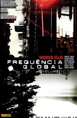 Frequência Global - Vol. 1, de Warren Ellis e Vários Artistas.