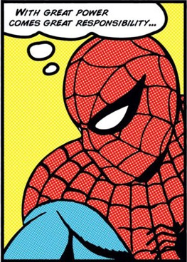 """A Grande Meta do Homem-Aranha: garantir que """"grandes poderes"""" sejam utilizados com """"grande responsabilidade""""."""