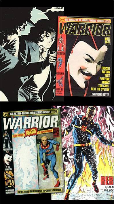 """A revista Warrior publicou V de Vingança e  Marvelman em paralelo na década de 80. Ambas acabaram interrompidas. V foi concluída através da """"corporação"""" DC Comics. Marvelman até hoje não foi concluída."""