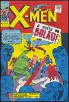 Edições GEP #1 - Primeira aparição dos X-Men no Brasil, com histórias exclusivamente produzidas em terras tupiniquins.