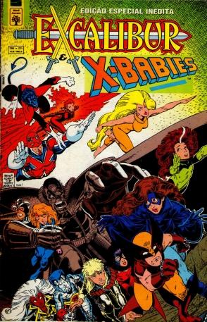 O hilário crossover Excalibur & Os X-Babies.