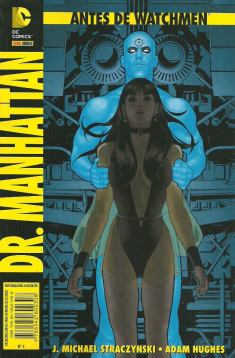Antes de Watchemen: Dr. Manhattan, de J. Michael Straczynski e Adam Hughes (Panini Comics, 108 páginas, R$ 12,90)