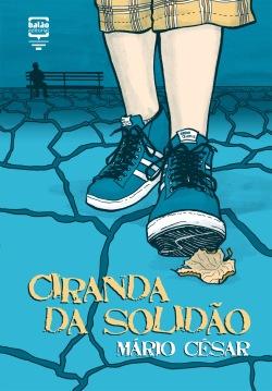 Entrequadros – Ciranda Da Solidão, Mário César