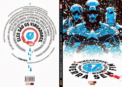 Vingadores: Guerra Sem Fim, de Warren Ellis, Mike McKone e Jason Keith, primeira graphic novel com lançamento mundial da Marvel.