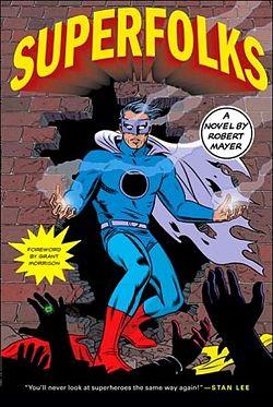 Superfolks, de Robert Mayer