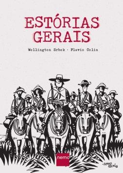 Estórias Gerais, Wellington Srbek e Flávio Colin