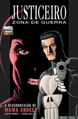 Justiceiro: Zona De Guerra - A Ressurreição De Mama Gnucci, Garth Ennis E Steve Dillon