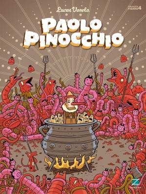 Paolo Pinocchio, de Lucas Varela (2013, Zarabatana Books, 96 pgs., R$ 54,00)