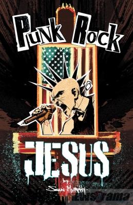 Punk Rock Jesus, de Sean Gordon Murphy (Vertigo, 2013)