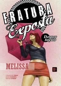 Fratura Exposta #01, de Guilherme Smee, Jader Corrêa e Matias Streb. 16 pág, R$ 5,00 + frete.