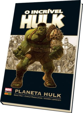 Planeta Hulk, de Greg Pak, Carlo Pagulayan e Aaron Lopresti (2013, Panini Books, 430 págs. R$ 99,00)