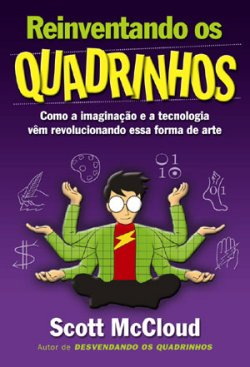 Reinventando os Quadrinhos, de Scott McCloud