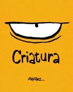 Criatura, de Rafael Corrêa