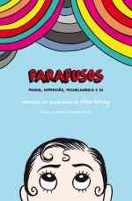 PARAFUSOS: DEPRESSÃO, MANIA, MICHELANGELO E EU, de ELLEN FORNEY