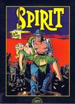 SPIRIT, VOLUME UM E DOIS (L&PM), de WILL EISNER