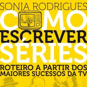 capa-do-livro-como-escrever-series-de-sonia-rodrigues-1415131429055_300x300
