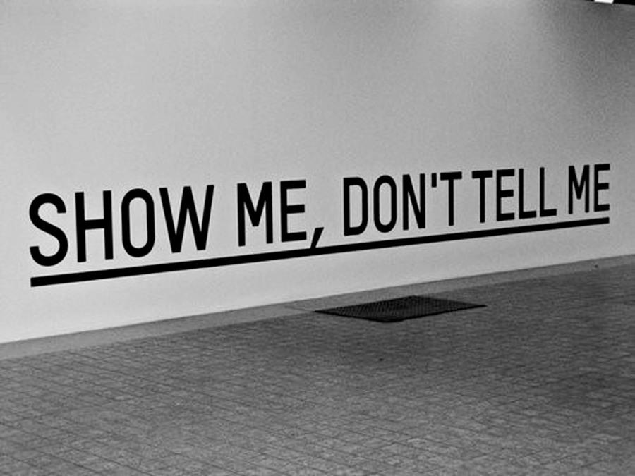 To SHOW, not to TELL, uma das grande leis da escrita