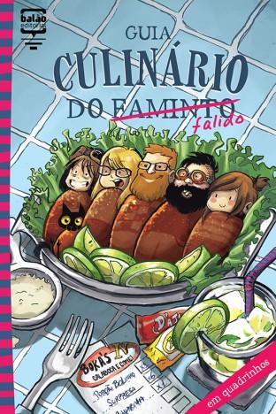 Guia Culinário do Falido, Vários Autores (2015, Balão Editorial, 32 págs, R$10,00)